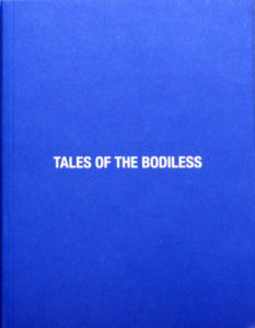 Tales Of The Bodiless - book and CD